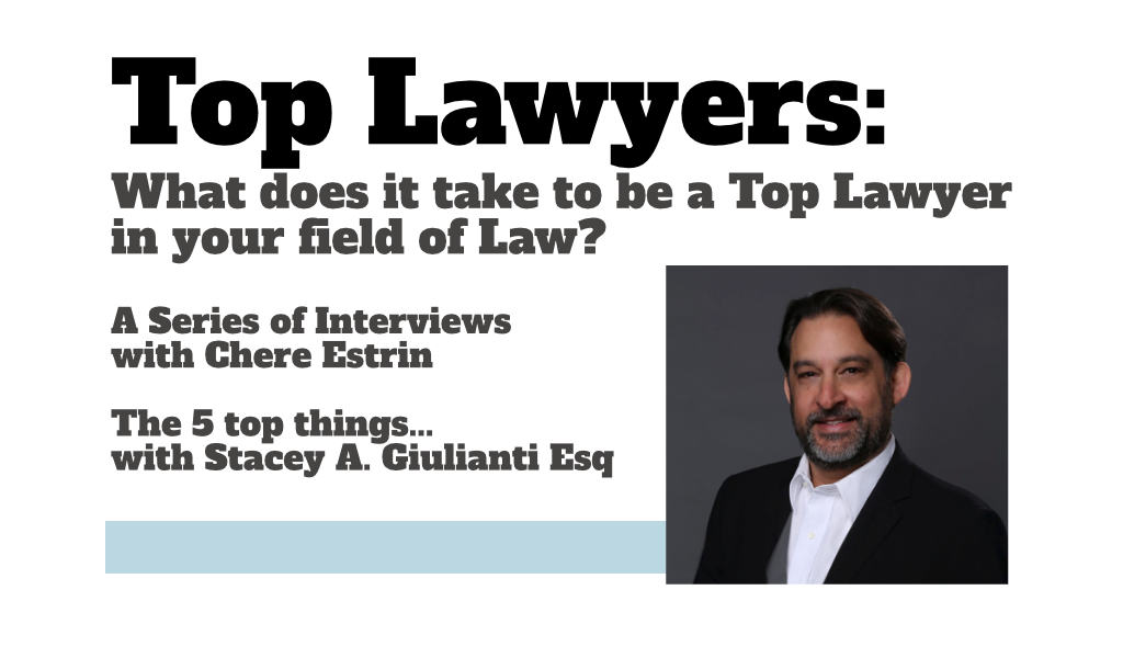Top Lawyers: Stacey A. Giulianti of the Florida Peninsula Insurance Company On The 5 Things You Need To Become A Top Lawyer In Your Specific Field of Law